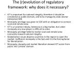 the r evolution of regulatory framework why does it necessary
