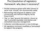 the r evolution of regulatory framework why does it necessary4