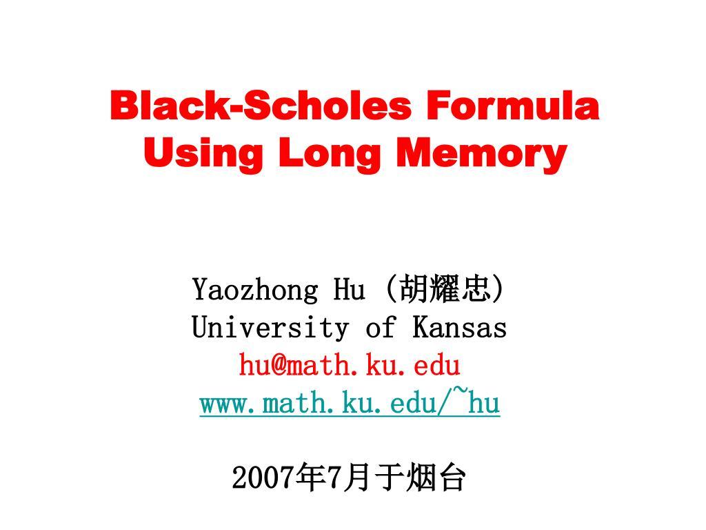 black scholes formula using long memory l.