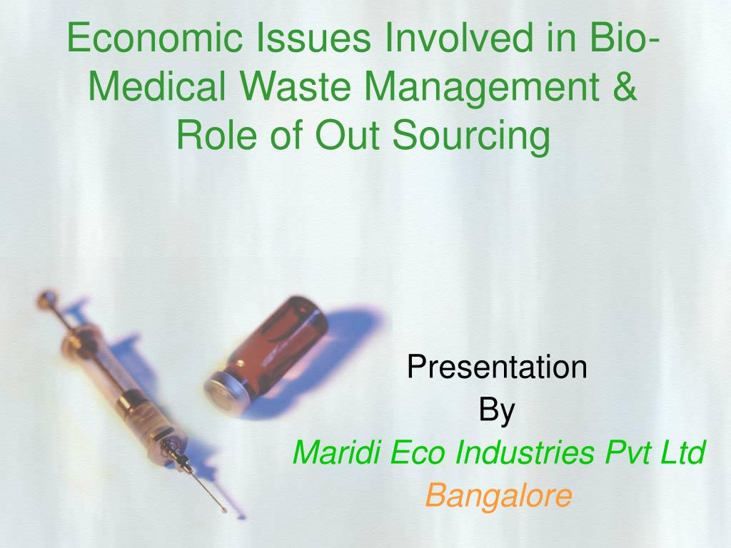 economic issues involved in bio medical waste management role of out sourcing l.