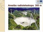 aresibo radioteleskops 305 m