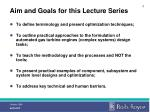 aim and goals for this lecture series