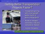 getting better transportation projects faster