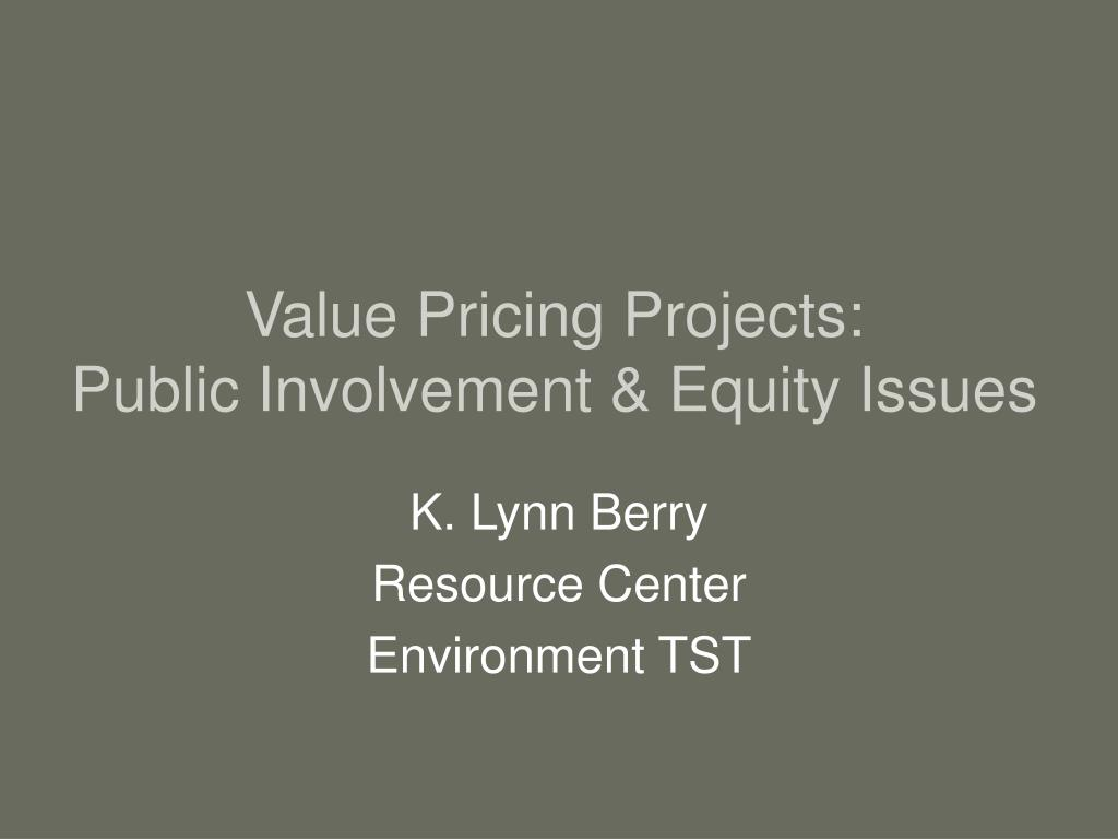 value pricing projects public involvement equity issues l.