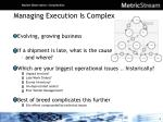 managing execution is complex