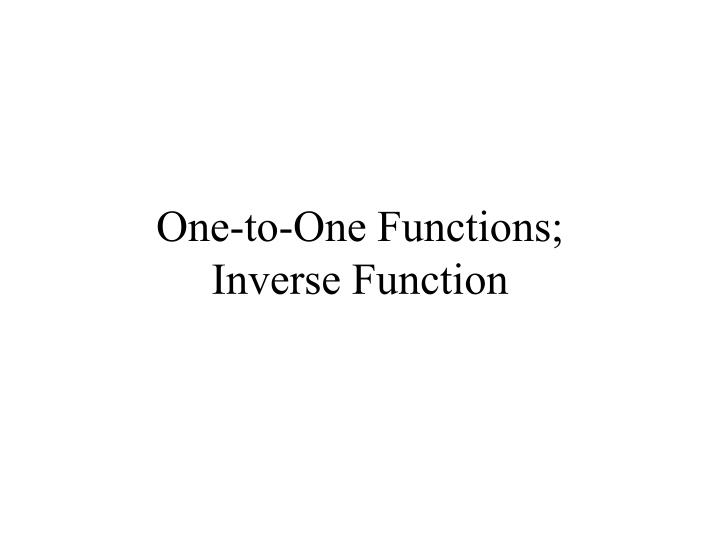 one to one functions inverse function n.