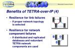 benefits of tetra over ip 4