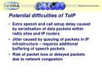 potential difficulties of toip