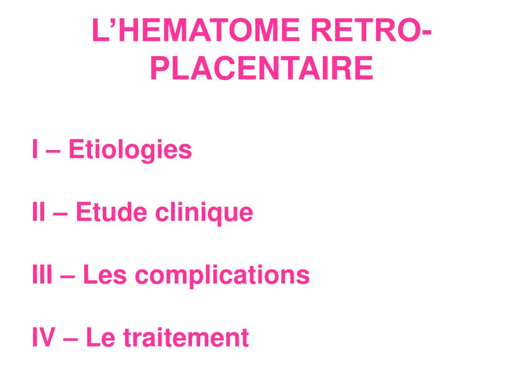 l hematome retro placentaire l.