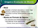 origem e evolu o da moeda3