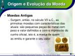 origem e evolu o da moeda4