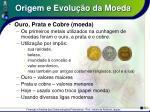 origem e evolu o da moeda5