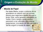 origem e evolu o da moeda6