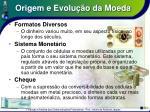 origem e evolu o da moeda7