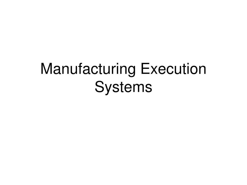 manufacturing execution systems l.