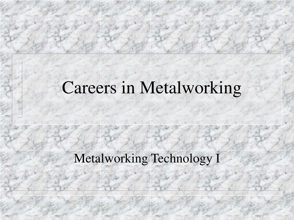 careers in metalworking l.