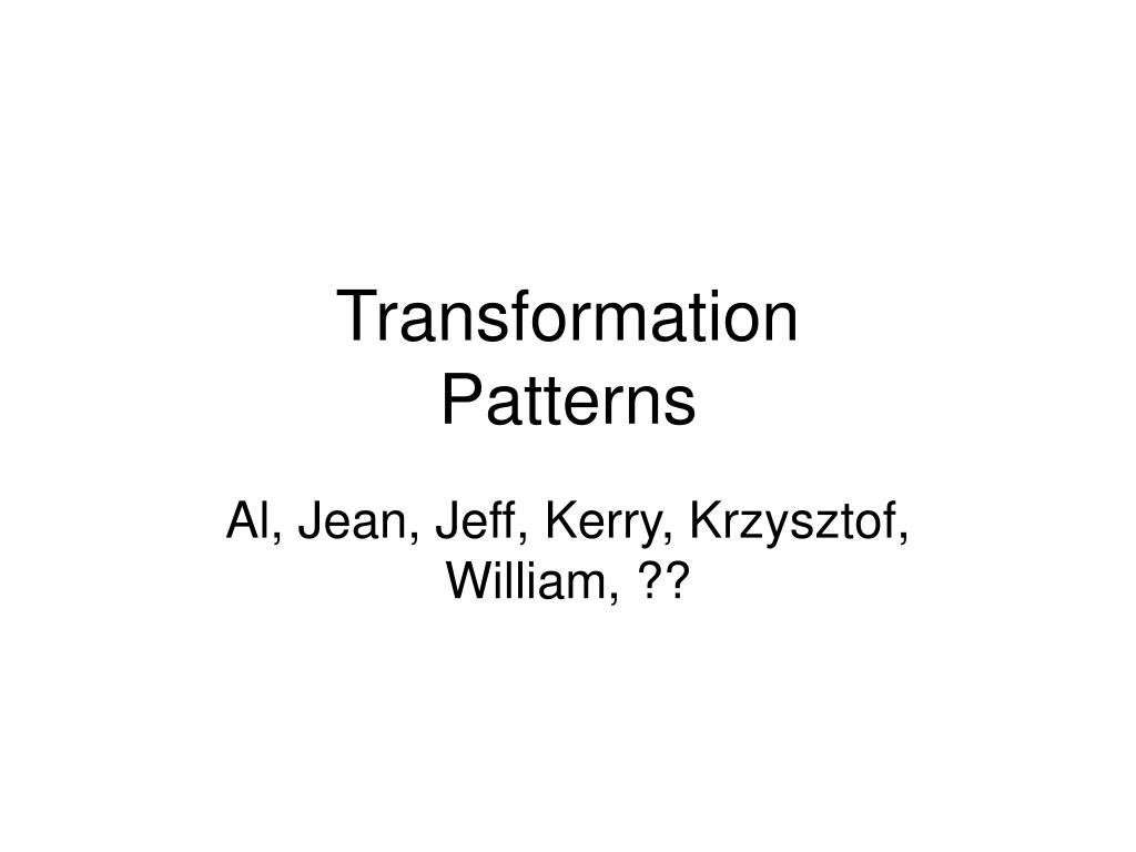 transformation patterns l.