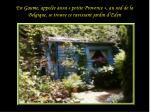 en gaume appel e aussi petite provence au sud de la belgique se trouve ce ravissant jardin d eden