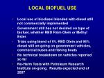 local biofuel use