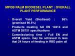 mpob palm biodiesel plant overall plant performance