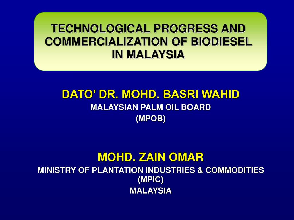 technological progress and commercialization of biodiesel in malaysia l.