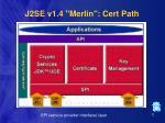 j2se v1 4 merlin cert path72