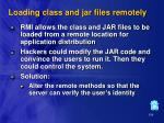 loading class and jar files remotely