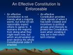 an effective constitution is enforceable