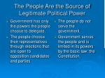 the people are the source of legitimate political power