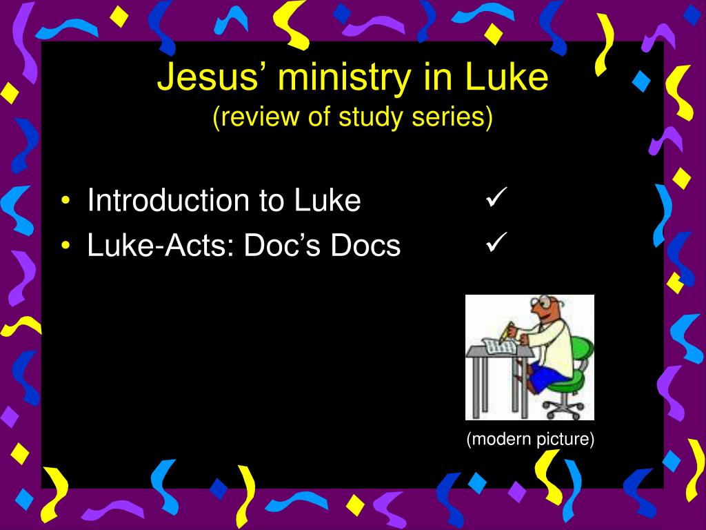 jesus ministry in luke review of study series l.