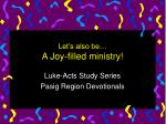 let s also be a joy filled ministry