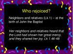 who rejoiced13