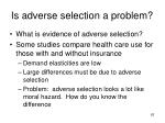 is adverse selection a problem