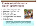 evolution of e collaboration supporting technologies