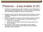 presence a key enabler of uc