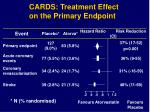 cards treatment effect on the primary endpoint