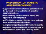prevention of diabetic atherothrombosis