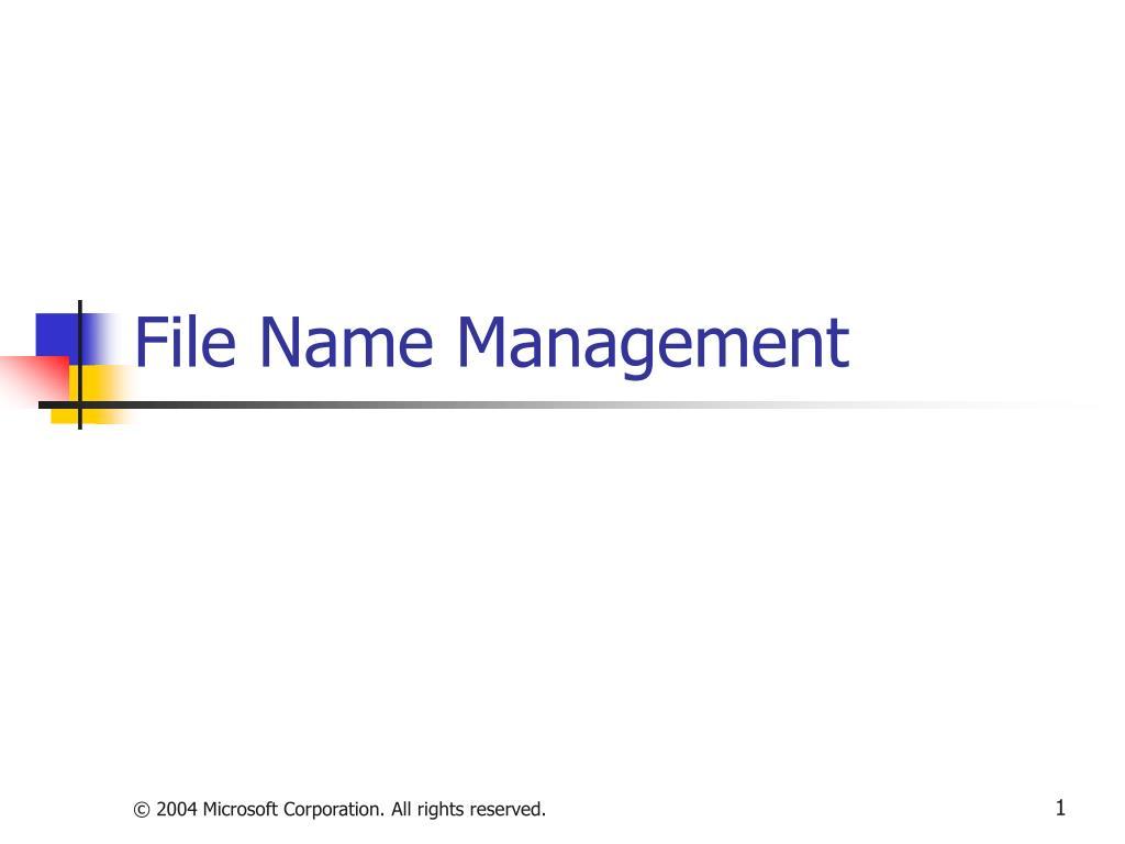 file name management l.