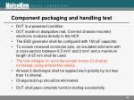 component packaging and handling test2