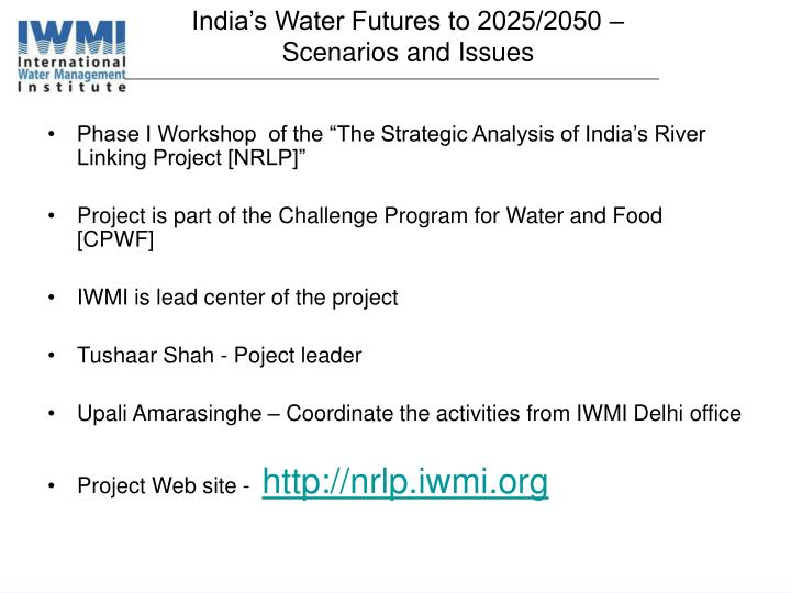 India's Water Futures to 2025/2050 – Scenarios and Issues