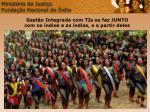 minist rio da justi a funda o nacional do ndio12