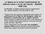 la iglesia en la actual transformaci n de am rica latina a la luz del concilio medell n 1968 10