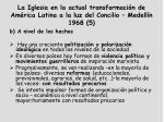 la iglesia en la actual transformaci n de am rica latina a la luz del concilio medell n 1968 5