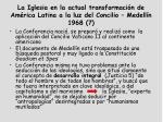 la iglesia en la actual transformaci n de am rica latina a la luz del concilio medell n 1968 7
