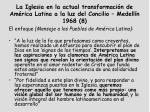 la iglesia en la actual transformaci n de am rica latina a la luz del concilio medell n 1968 8