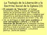 la teolog a de la liberaci n y la doctrina social de la iglesia 3