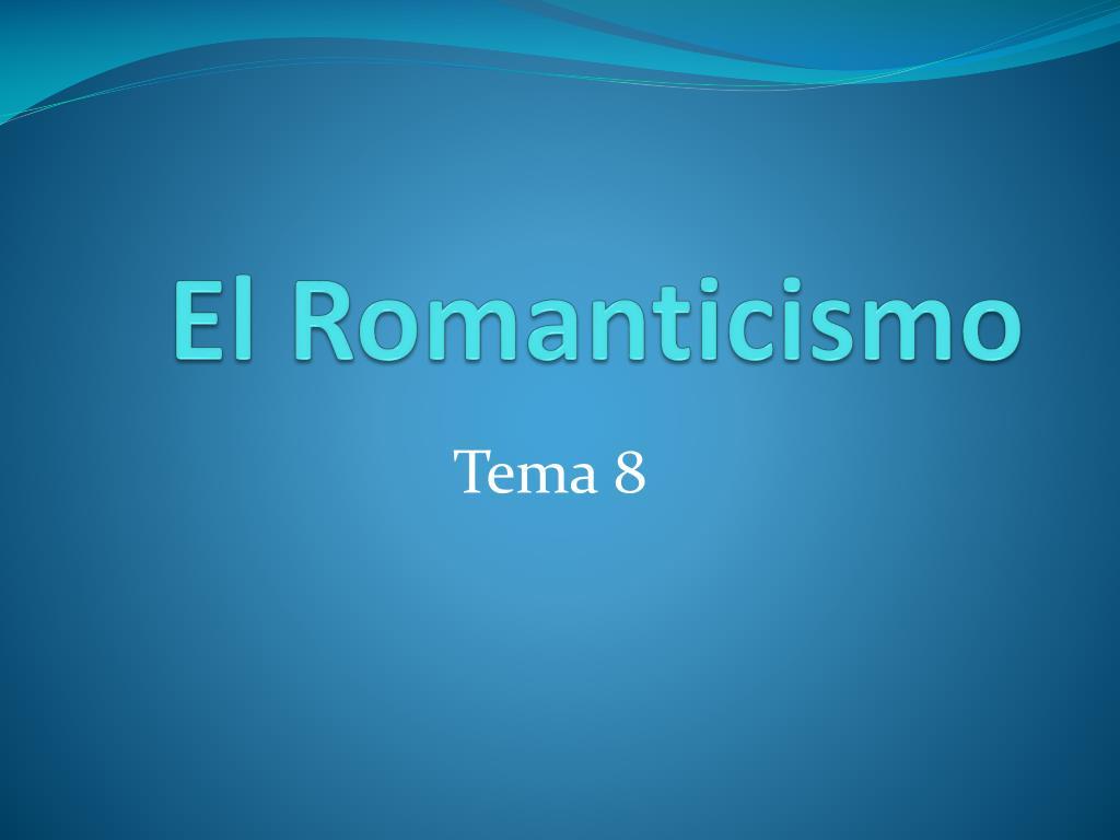 el romanticismo l.