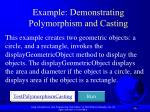 example demonstrating polymorphism and casting