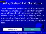 hiding fields and static methods cont