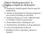 critical thinking questions is employee eligible for ui benefits